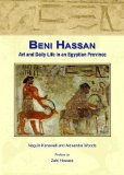 Beni Hassan: Art and Daily Life in an Egyptian Province