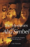 The Mysteries of Abu Simbel: Ramses II and the Temples of the Rising Sun