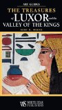 Kent Weeks - Treasures of Luxor and the Valley of the Kings